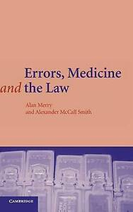 Errors, Medicine and the Law by Merry, Alan, McCall Smith, Alexander