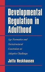 Developmental Regulation in Adulthood: Age-Norma, Jutta Heckhausen, New