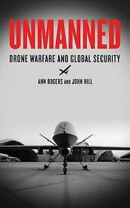 Rogers, Ann/ Hill, John-Unmanned  BOOK NEW