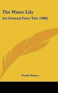 The-Water-Lily-An-Oriental-Fairy-Tale-1888-Hcover