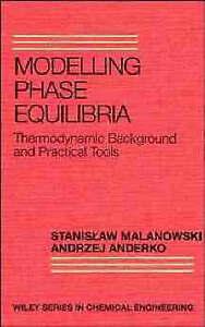Modelling Phase Equilibria, Stanislaw Malanowski