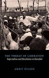 Wilson-The Threat Of Liberation  BOOK NEW