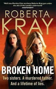 Broken Home by Roberta Kray (Paperback, 2011)