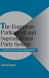 The European Parliament and Supranational Party , Kreppel, Amie, New