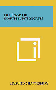 The Book of Shaftesbury's Secrets 9781258007140 -Hcover