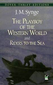 The Playboy of the Western World, J. M. Synge