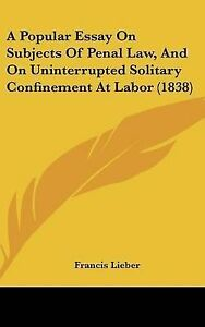 A-Popular-Essay-on-Subjects-Penal-Law-on-Uninterrupted-Solitary-Confinement-at-L