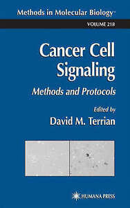 Cancer Cell Signaling: Methods and Protocols (Me, , New