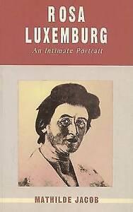 Very Good, Rosa Luxemburg: An Intimate Portrait, Jacob, Mathilde, Book