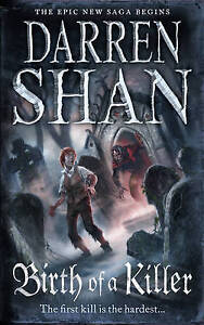 The Saga of Larten Crepsley (1) - Birth of a Killer, By Darren Shan,in Used but