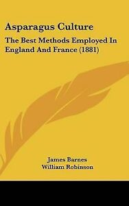 Asparagus-Culture-The-Best-Methods-Employed-in-England-and-France-1881