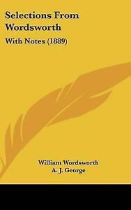 Selections from Wordsworth: With Notes (1889) -Hcover
