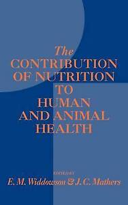 The Contribution of Nutrition to Human and Animal Health-ExLibrary