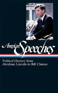 American-Speeches-Political-Oratory-from-Abraham-Lincoln-to-Bill-Clinton