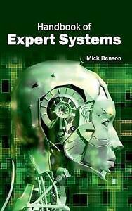 Handbook of Expert Systems by Benson, Mick -Hcover