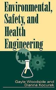 Environmental, Safety, and Health Engineering, Gayle Woodside