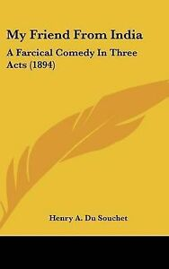 My-Friend-from-India-A-Farcical-Comedy-in-Three-Acts-1894-Hcover