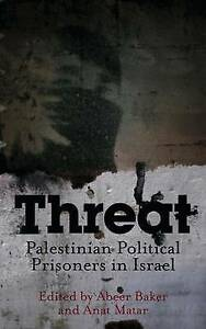 Threat-Palestinian-Political-Prisoners-in-Israel-Excellent-Book-mon0000123596