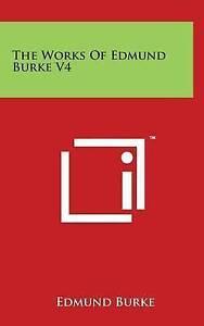 The Works of Edmund Burke V4 -Hcover
