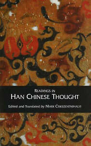 Readings in Han Chinese Thought by Mihaly Csikszentmihalyi (Paperback, 2005)