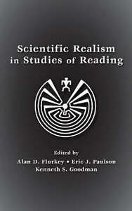 NEW Scientific Realism in Studies of Reading