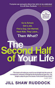 The-Second-Half-of-Your-Life-by-J-S-Ruddock-BRAND-NEW-BOOK