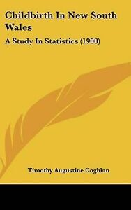 Childbirth-in-New-South-Wales-A-Study-in-Statistics-1900-Hcover