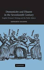 Domesticity and Dissent in the Seventeenth Century: English Women-ExLibrary