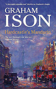 Ison, Graham, Hardcastle's Mandarin (Hardcastle and Marriott Historical Mysterie