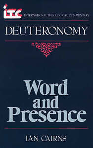 Word and Presence: A Commentary on the Book of Deuteronomy-ExLibrary