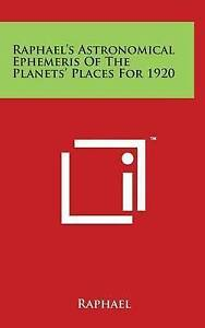 Raphael's Astronomical Ephemeris of the Planets' Places for 1920 -Hcover