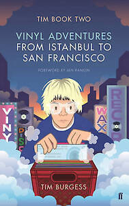 Tim Book Two Vinyl Adventures from Istanbul to San Francisco Burgess Tim Ver - Gillingham, United Kingdom - Tim Book Two Vinyl Adventures from Istanbul to San Francisco Burgess Tim Ver - Gillingham, United Kingdom