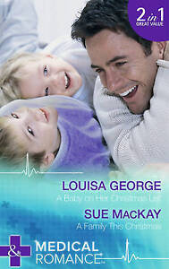 A Baby on Her Christmas List (Mills & Boon Medical), MacKay, Sue, George, Louisa