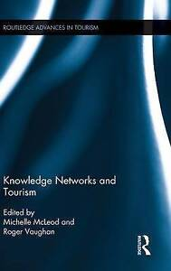 Knowledge Networks and Tourism by Taylor & Francis Ltd (Hardback, 2014)