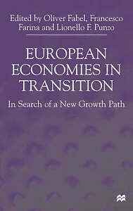 European Economies in Transition: In Search of a New Growth Path by