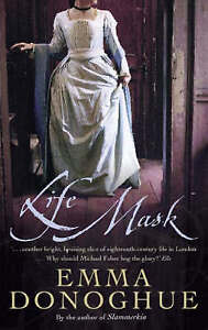 Life Mask, Emma Donoghue