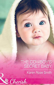The-Cowboy-039-s-Secret-Baby-by-Karen-Rose-Smith-Paperback-2015