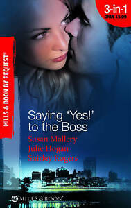 Saying 'Yes!' to the Boss (Mills & Boon by Request)