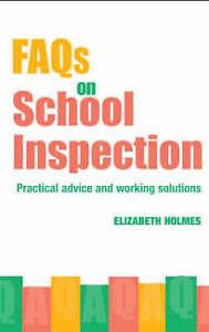 FAQs for School Inspection, Elizabeth Holmes