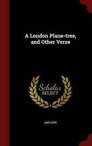 NEW A London Plane-tree, and Other Verse by Amy Levy