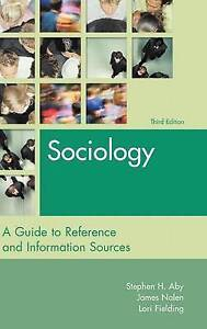 Sociology: A Guide to Reference and Information Sources (Reference-ExLibrary