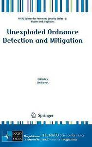 Unexploded Ordnance Detection and Mitigation (NATO Science for Peace and Securi