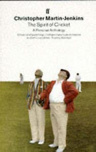 The Spirit of Cricket: Personal Anthology - Christopher Martin Jenkins paperback