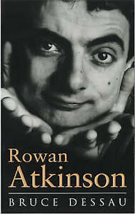 Rowan Atkinson: A Biography, Dessau, Bruce   Paperback Book   Acceptable   97807