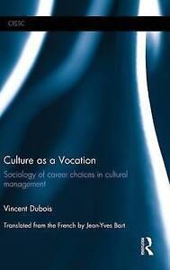 Culture as a Vocation, Vincent Dubois