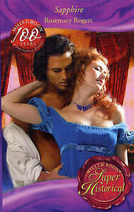 Sapphire  by  Rosemary Rogers  Super Historical Paperback Mills and Boon