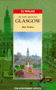 034AS NEW034 In and Around Glasgow 25 Walks Alan Forbes Book - Consett, United Kingdom - 034AS NEW034 In and Around Glasgow 25 Walks Alan Forbes Book - Consett, United Kingdom
