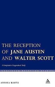 The Reception of Jane Austen and Walter Scott