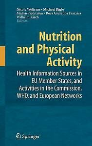 Nutrition and Physical Activity: Health Information Sources in EU Member States,