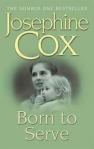 Born to Serve, Josephine Cox